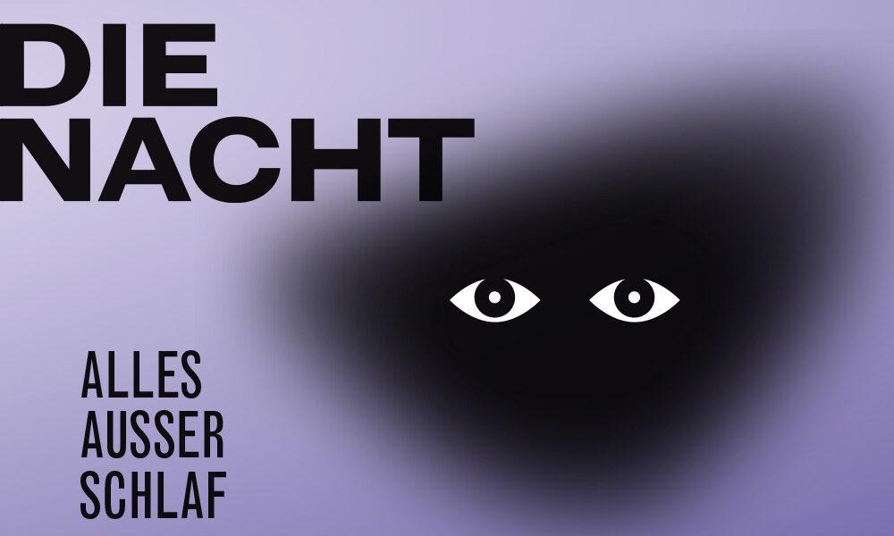 Keyvisual Ausstellung die Nacht. Alles außer Schlaf